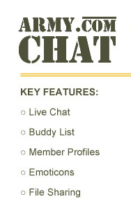 Army.com CHAT - Free web-based instant messenger and chat portal.  Live chat - Buddy List - Member Profiles - Emoticons - File Sharing